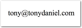 tony at tonydaniel dot com